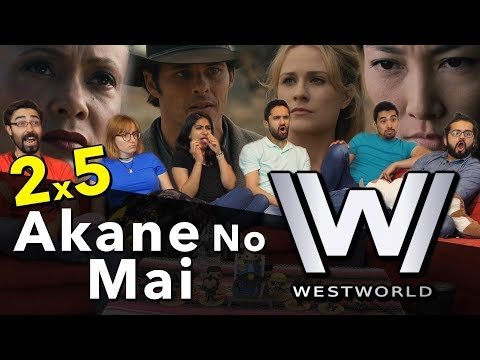 Westworld - 2x5 Akane No Mai - Group Reaction