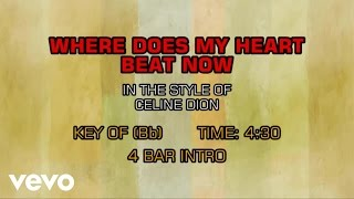 Celine Dion - Where Does My Heart Beat Now (Karaoke)