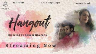 Hangout   Short Film   Kabeer Khurana - 4k