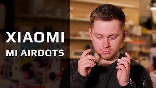 Беспроводные наушники Xiaomi AirDots после недели использования: ВСЯ ПРАВДА О НОВИНКЕ!