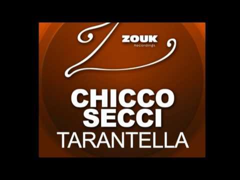 Chicco Secci - Tarantella (Radio Edit) (HD)