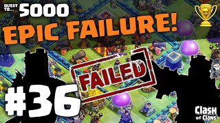 "Clash of Clans Attacks ♦ ""EPIC FAILURE"" The Quest to 5000 Trophies #36 ♦ Clash of Clans ♦"