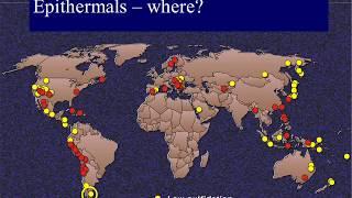 ORE DEPOSITS 101 - Part 5 - Epithermal Deposits
