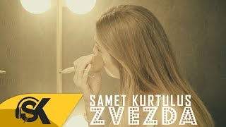 Samet Kurtuluş - Zvezda (Official Video)