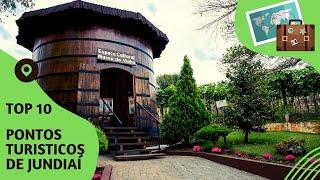 10 pontos turisticos mais visitados de Jundiaí
