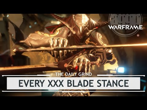 Warframe: EVERY Single, Dual, And Heavy Blade Stance [thedailygrind]