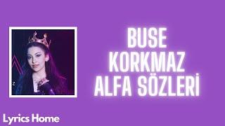 Buse Korkmaz - Alfa (Sözleri/Lyrics) Resimi