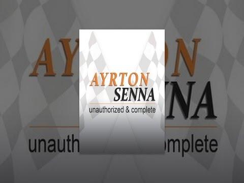 Ayrton Senna: Unauthorized & Complete