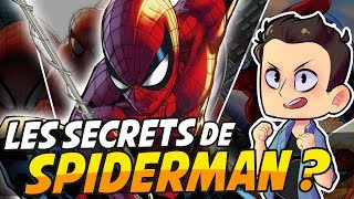 LES SECRETS DE SPIDERMAN !?