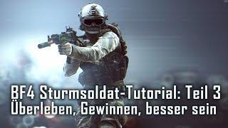 Battlefield 4 Tutorial: Der Sturmsoldat/Medic Teil 3/3 - Mehr Punkte - Gewinnen - besser spielen