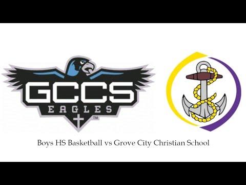 Boys HS Basketball vs Grove City Christian School