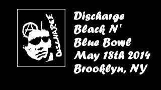 Discharge @ Black N Blue Bowl 2014