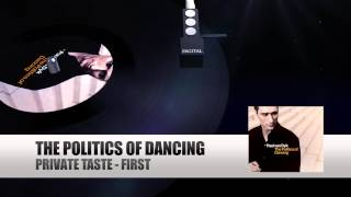 Private Taste - First (Paul van Dyk The Politics Of Dancing)
