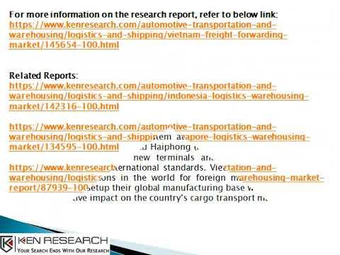 Freight Forwarding Services in Da Nang, Vietnam Cross Border Freight-Ken Research