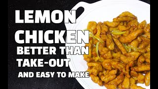 Lemon Chicken - How to make Chinese Lemon Chicken - Better than Take out - Lemon Chicken Youtube