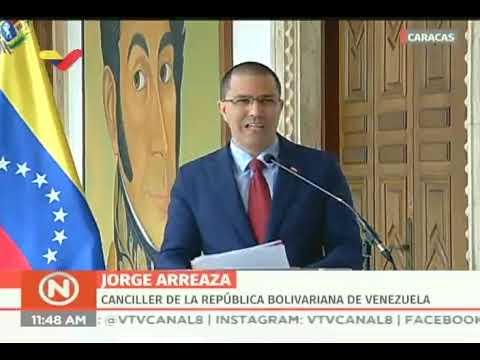 Canciller Jorge Arreaza: Diez países del Grupo de Lima han rectificado posición sobre Venezuela
