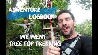 ADVENTURE LOGBOOK: WE WENT TREE TOP TREKKING BY BROCKHOLE ON WINDERMERE!!!