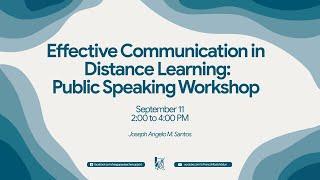 Effective Communication in Distance Learning: Public Speaking Workshop