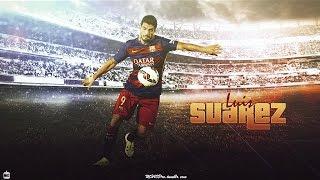 Luis Suarez ◆ El Pistolero ◆ 2015