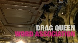 Drag Queen Word Association - 12 Days of Crowning: RuPaul