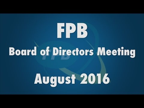 FPB Board of Directors Meeting August 2016