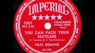 Watch Fats Domino You Can Pack Your Suitcase video