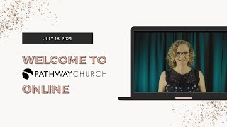 July 18, 2021 - What the Church Stands For with Tracey-Ann Van Brenk