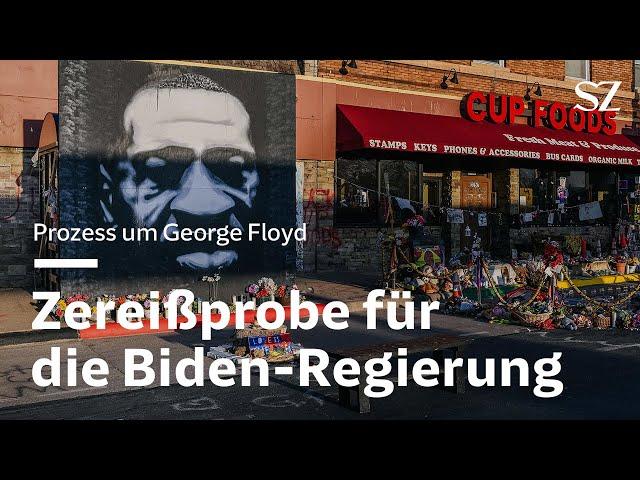 Prozess um George Floyd - Eine Zereißprobe für die Biden-Regierung