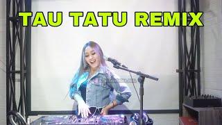 TAU TATU - DEMY DJ TESSA MORENA REMIX