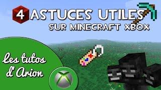 [Xbox360] Les tutos d'Arion: 4 astuces utiles sur minecraft xbox