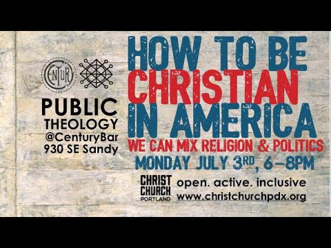 Public Theology: Being a Christian in America