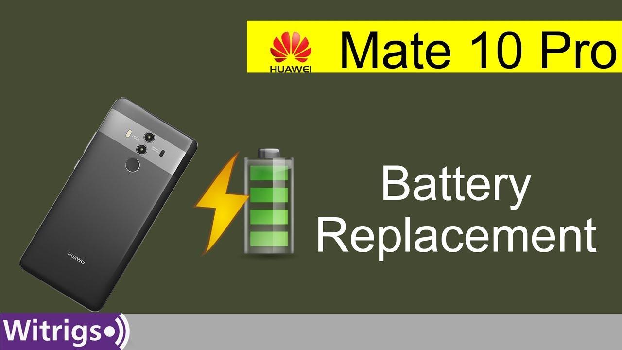 Huawei Mate 10 Pro Battery Repair Guide