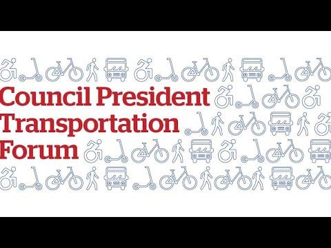 Council President Transportation Forum