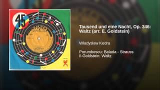 Tausend und eine Nacht, Op. 346: Waltz (arr. E. Goldstein)