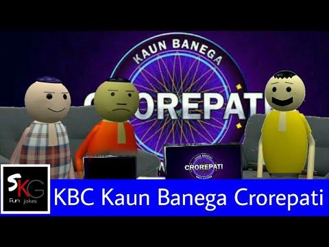 Make jokes of KBC Spoof Comedy 2017    latest updates 2017 by SK.G Fun jokes