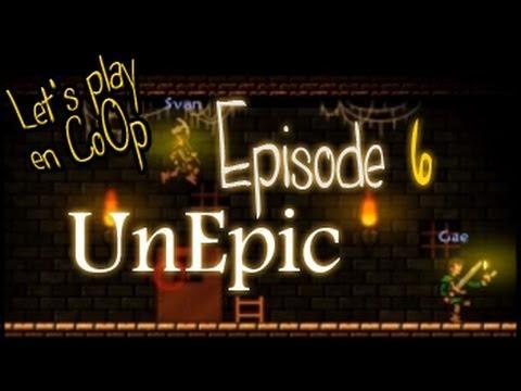 UnEpic - FR CoOp Let's Play - Episode 6 Halkantarus [MoiCoopToi]