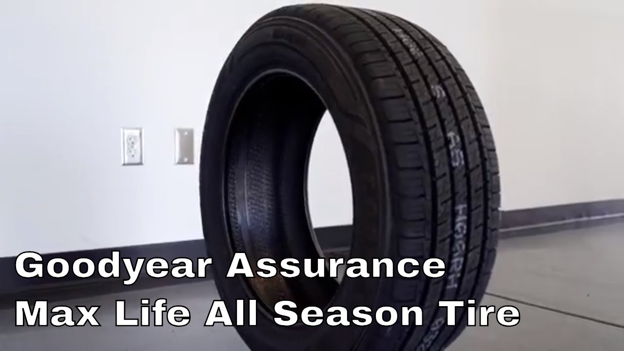 Goodyear Assurance Max Life All Season Tire Review Youtube