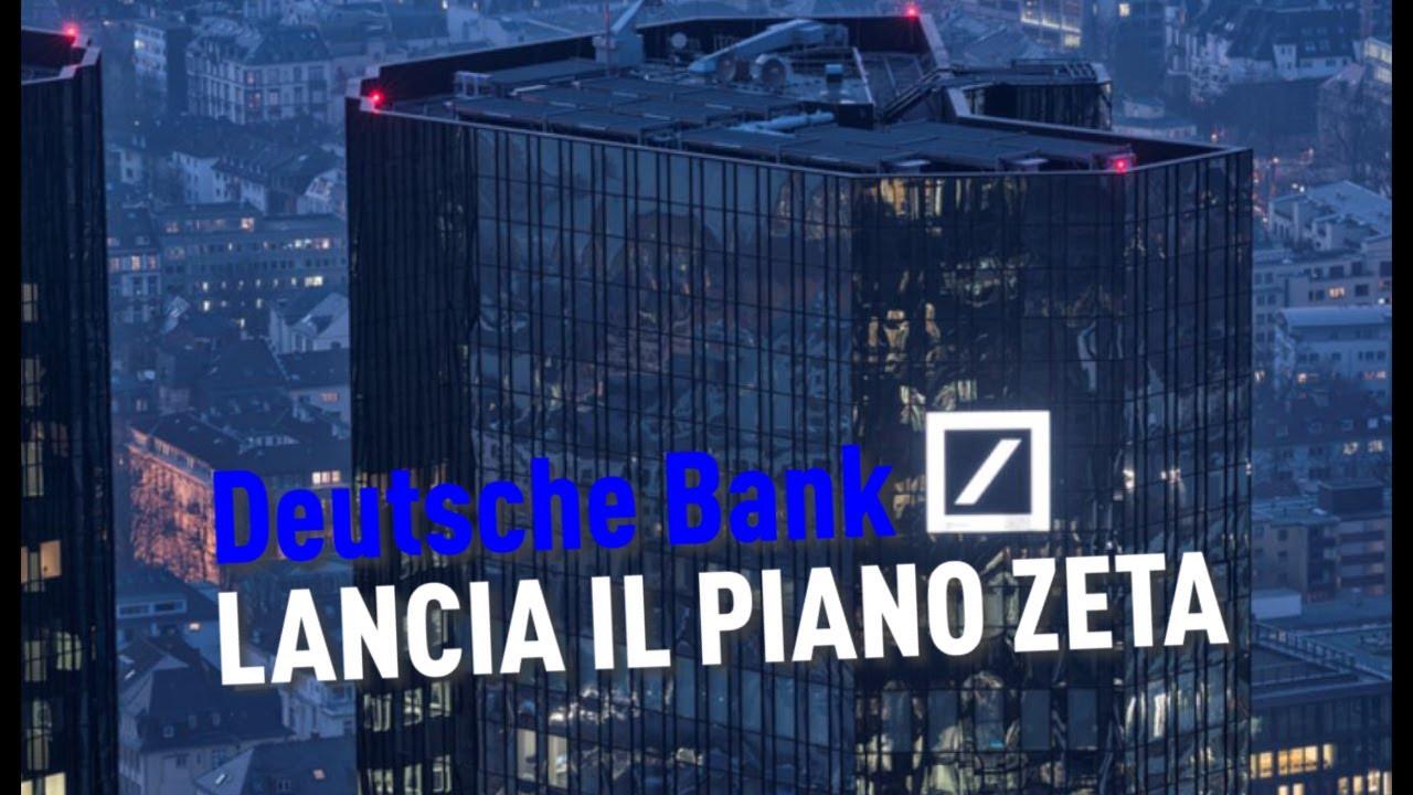 PTV News - 17.06.19 - Deutsche Bank lancia il Piano Zeta
