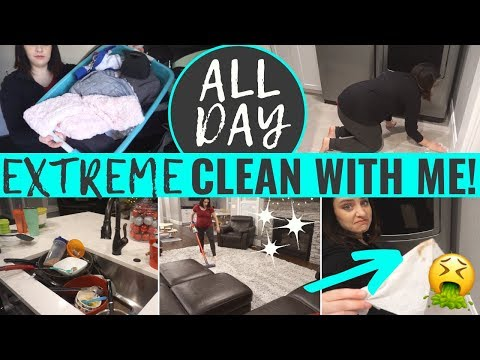 ALL DAY EXTREME CLEAN WITH ME 2019 | DAILY CLEANING ROUTINE SAHM | EXTREME CLEANING MOTIVATION