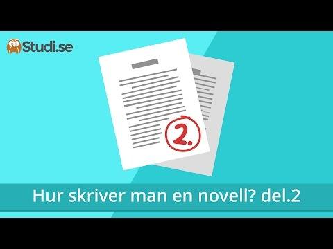 Hur skriver man en novell? del.2 (Svenska) - Studi.se