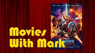 Movies With Mark - Guardians of the Galaxy 2, Buster's Mal Heart, Jeremiah Tower