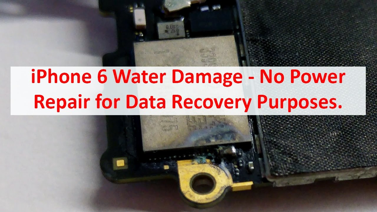huge discount 60bd8 5defd Apple iPhone 6 Water Damage No Power - Repair for Data Recovery Purposes