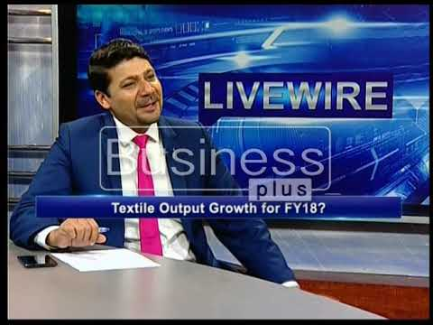LIVE WIRE | Textile Sector | Ayaz Rana | 03, April 2018 |