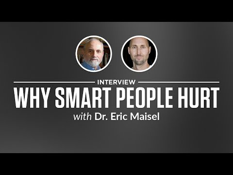 Optimize Interview: Why Smart People Hurt with Dr. Eric Maisel