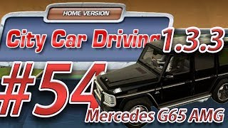 City Car Driving 1.3.3 Mercedes G65 AMG [HD] Ⓐ Let's Play #54
