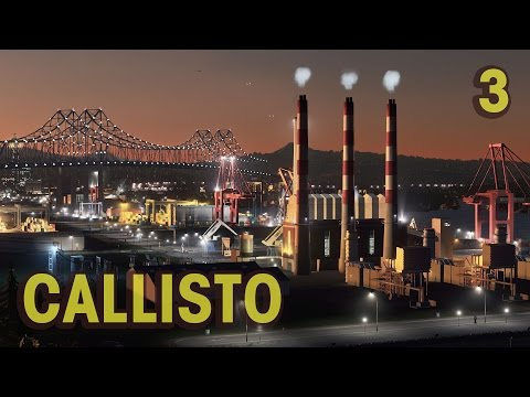 Cities Skylines: Huge Harbor Addition - Callisto Ep. 3