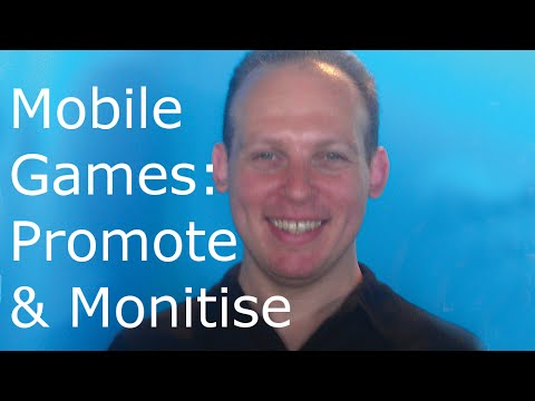 How to promote and monetize mobile app games for Android and iPhone