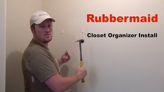 Rubbermaid Closet Organizer / Kit Installation