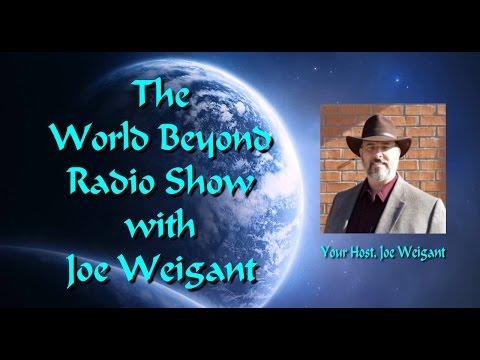 The World Beyond with Joe Weigant: Guest Kay Hummel