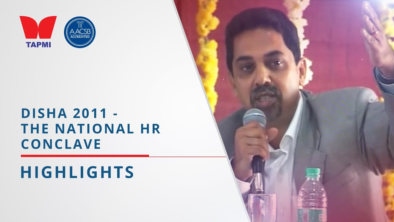 TAPMI'S DISHA 2011 - HIGHLIGHTS